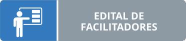 Edital de Facilitadores