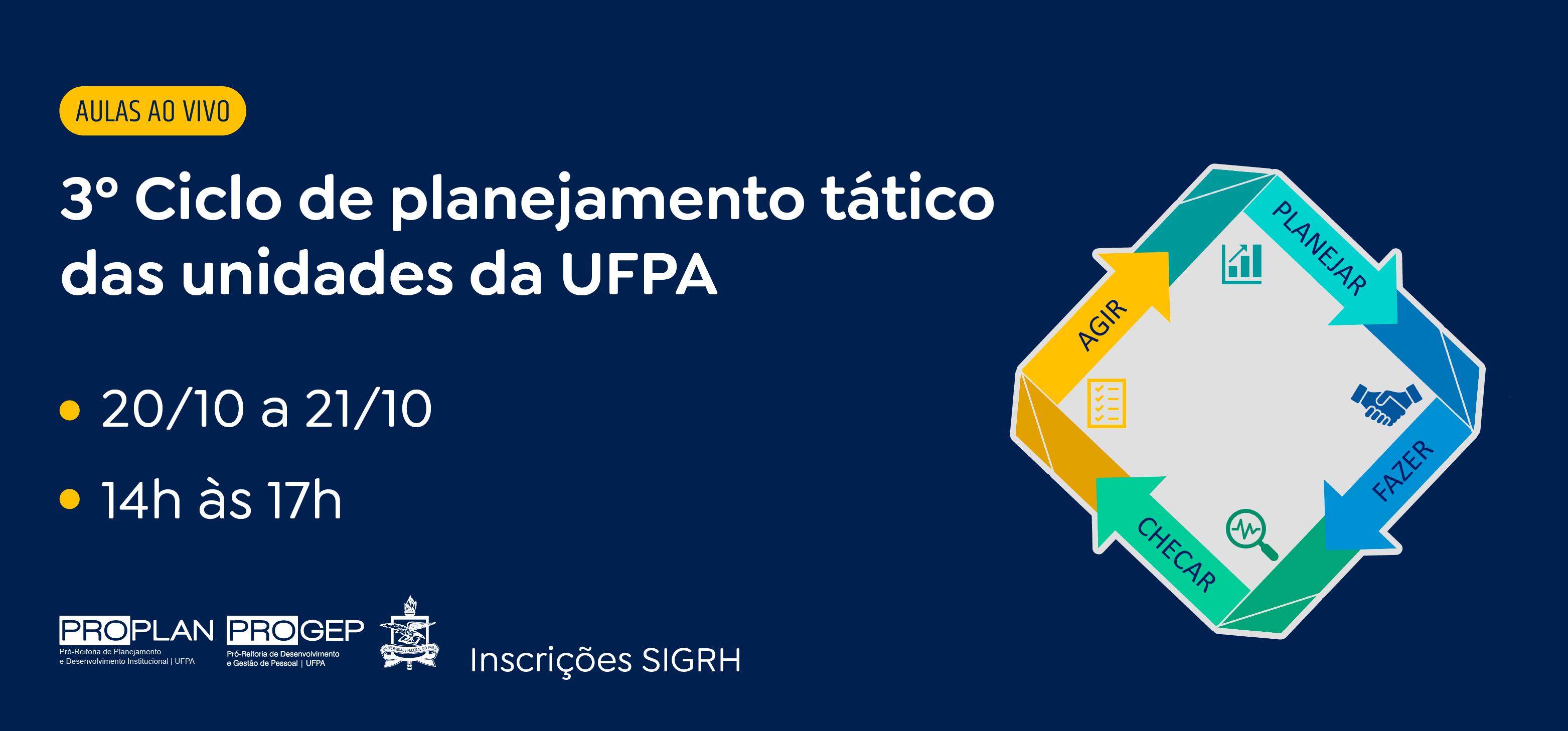 Curso sobre o 3º ciclo de planejamento tático das unidades da UFPA recebe inscrições