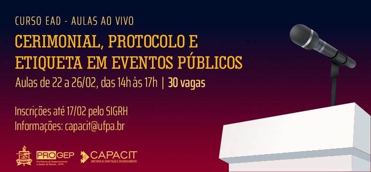 Progep oferta curso sobre Cerimonial e Protocolo de eventos públicos