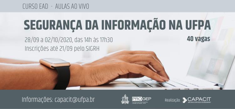 Inscrições abertas para nova turma do curso de Segurança da Informação na UFPA