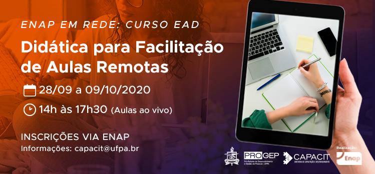 """Inscrições abertas para o curso """"Didática para Facilitação de Aulas Remotas"""" ofertado pela Enap"""