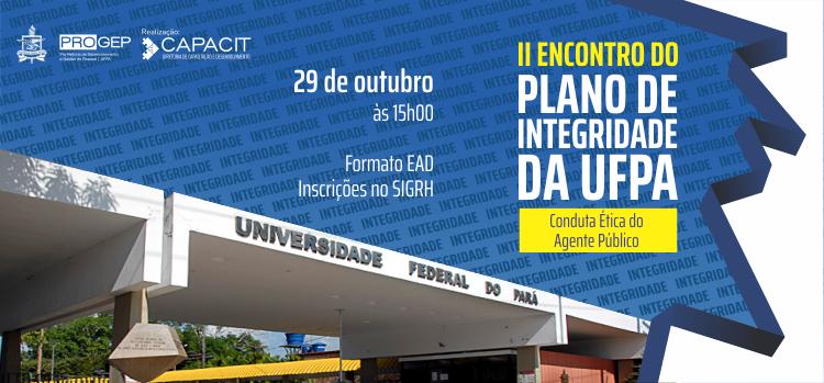 Inscrições abertas para o o II Encontro do Plano de Integridade da UFPA