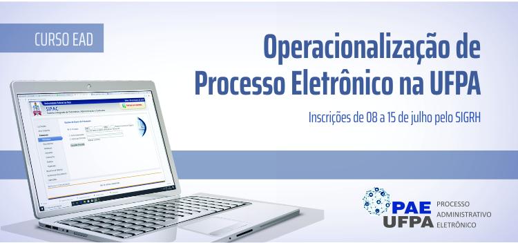 Curso sobre Processo Administrativo Eletrônico recebe inscrições