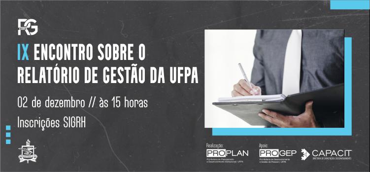 IX Encontro sobre o Relatório de Gestão da UFPA recebe inscrições