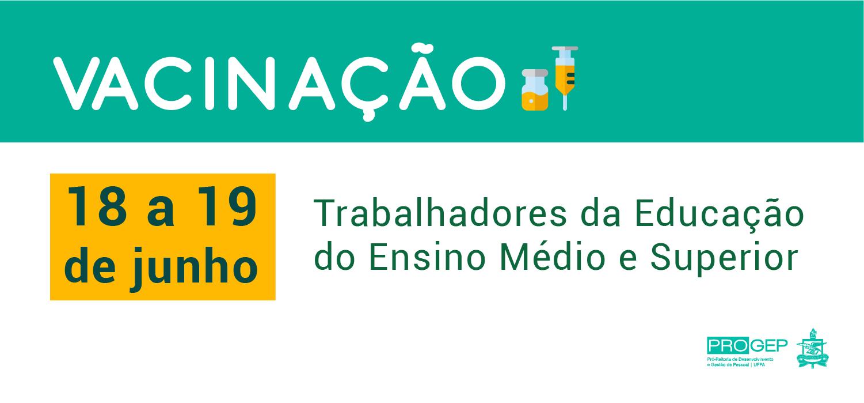 Técnico-administrativos e docentes da UFPA lotados em Belém podem se vacinar nos dias 18 e 19 de junho