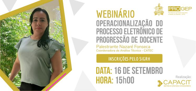 Próximo webinário aborda o tema operacionalização do processo eletrônico de progressão de docente