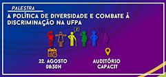 Palestra sobre Diversidade e combate a Discriminação na UFPA