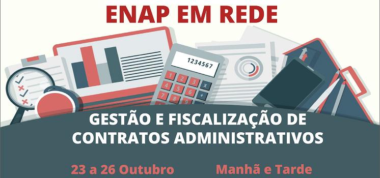Inscrições abertas para o Curso Gestão e Fiscalização de Contratos Administrativos, em parceria com a ENAP