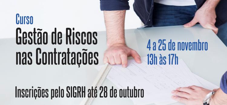 Inscrições abertas para o Curso Gestão de Riscos nas Contratações