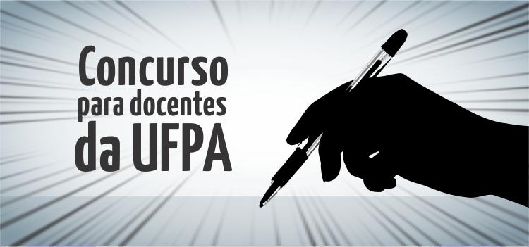 UFPA abre inscrições do concurso público para docentes
