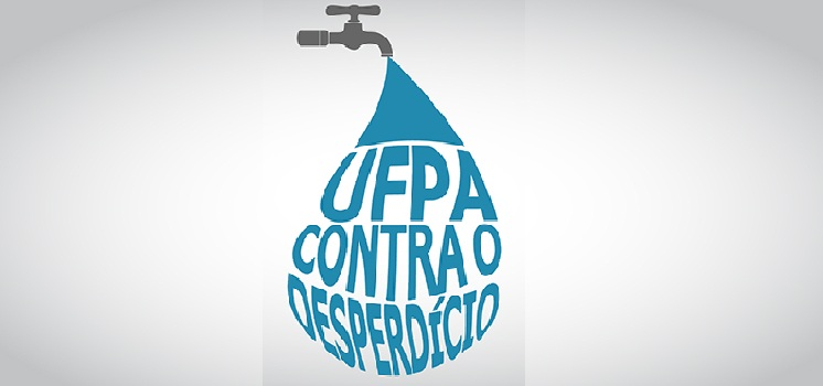 UFPA promove campanha de uso consciente da água
