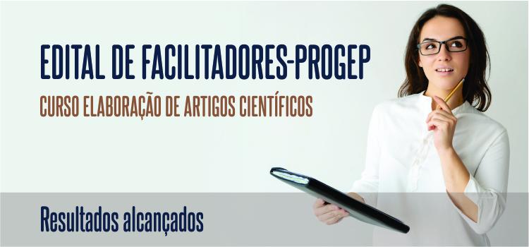 Progep avalia resultado do primeiro Edital de Facilitadores da UFPA