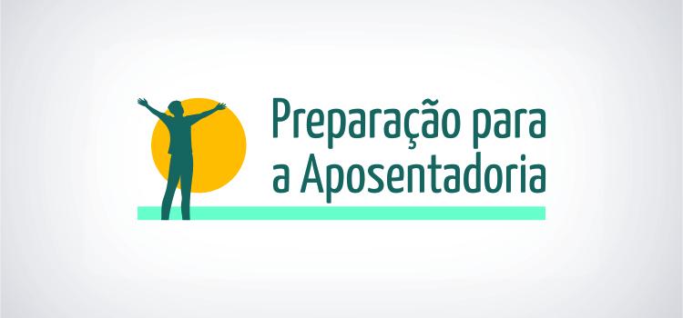 Progep lança Atividades do Programa para Aposentadoria