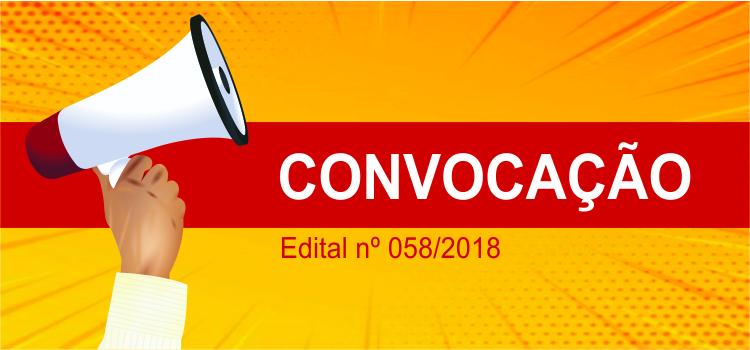 Convocação 025/2018 - Edital Nº 58/2018